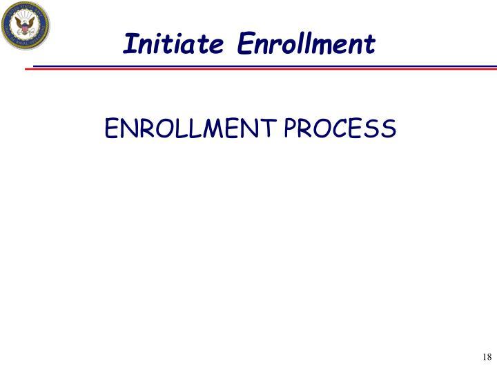 Initiate Enrollment