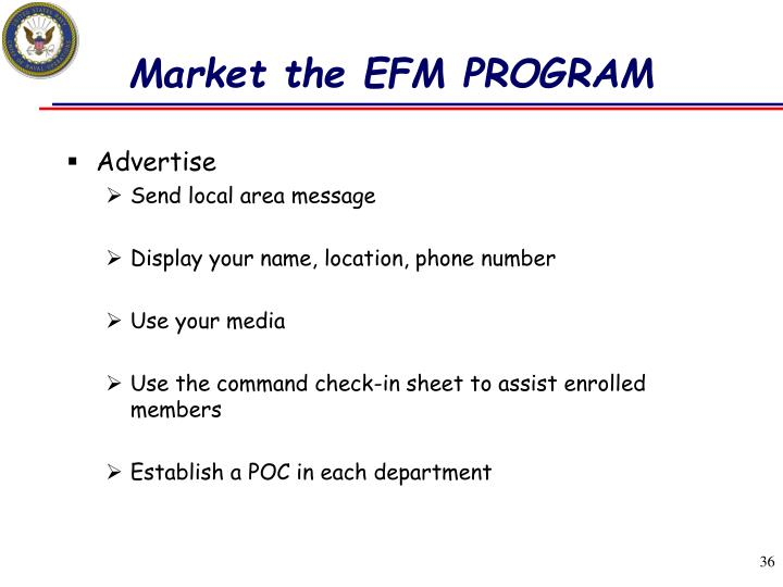 Market the EFM PROGRAM