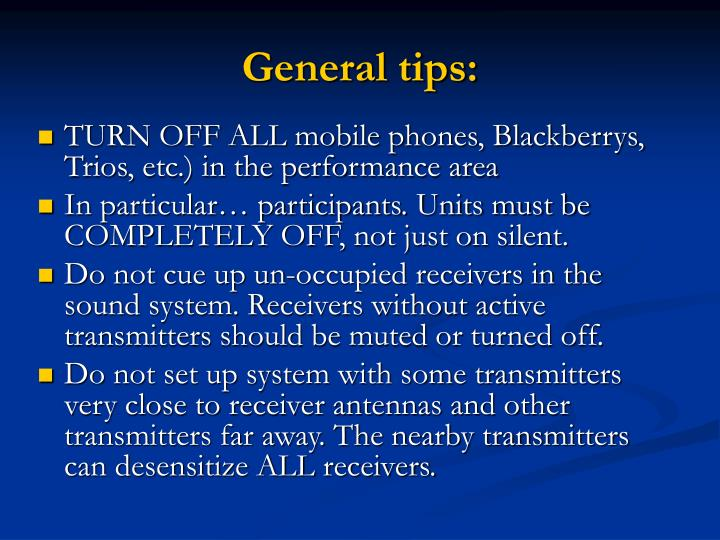 General tips: