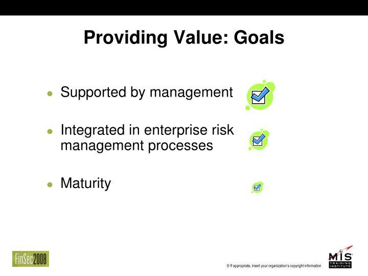 Providing Value: Goals