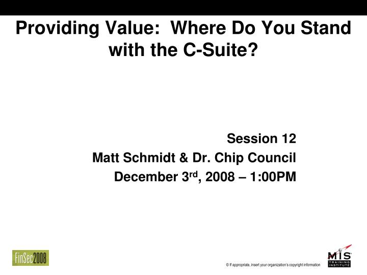 Providing Value:  Where Do You Stand with the C-Suite?