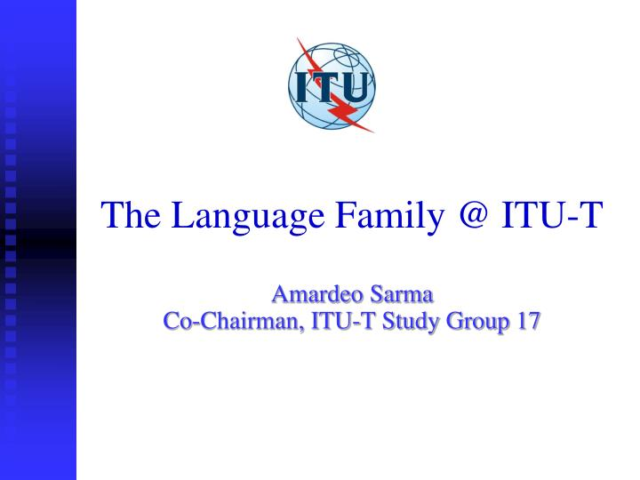 The language family @ itu t
