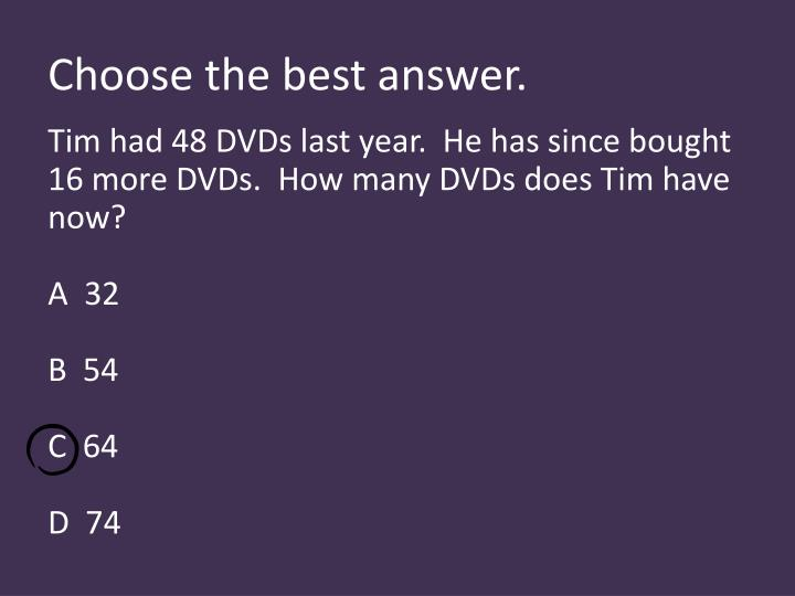 Choose the best answer