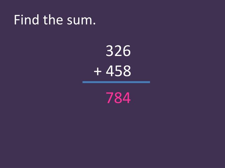 Find the sum.