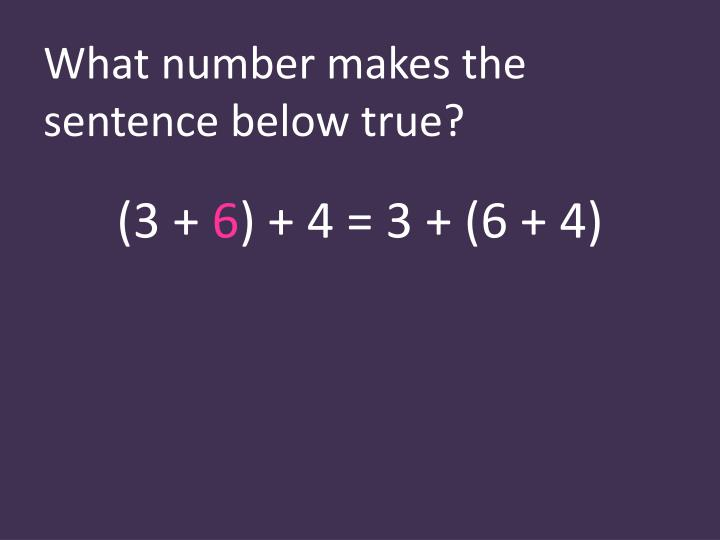 What number makes the sentence below true?