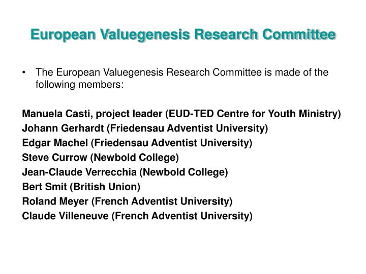 European Valuegenesis Research Committee