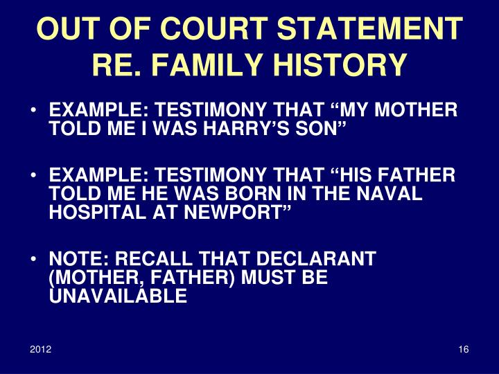 OUT OF COURT STATEMENT RE. FAMILY HISTORY