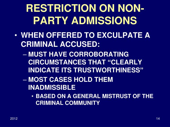 RESTRICTION ON NON-PARTY ADMISSIONS