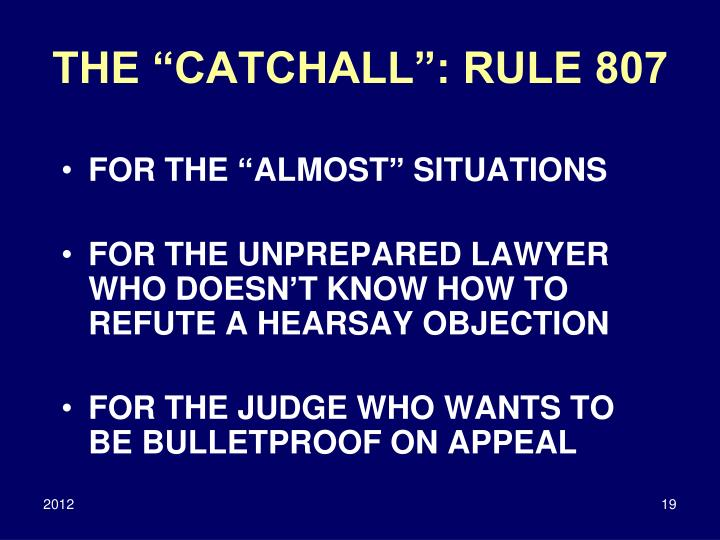 "THE ""CATCHALL"": RULE 807"
