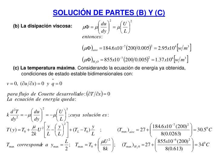 SOLUCIN DE PARTES (B) Y (C)