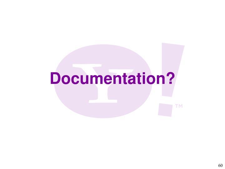 Documentation?