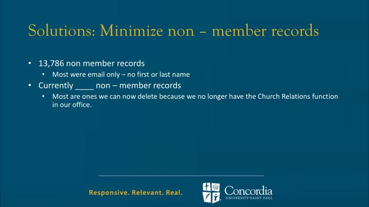 Solutions: Minimize non – member records