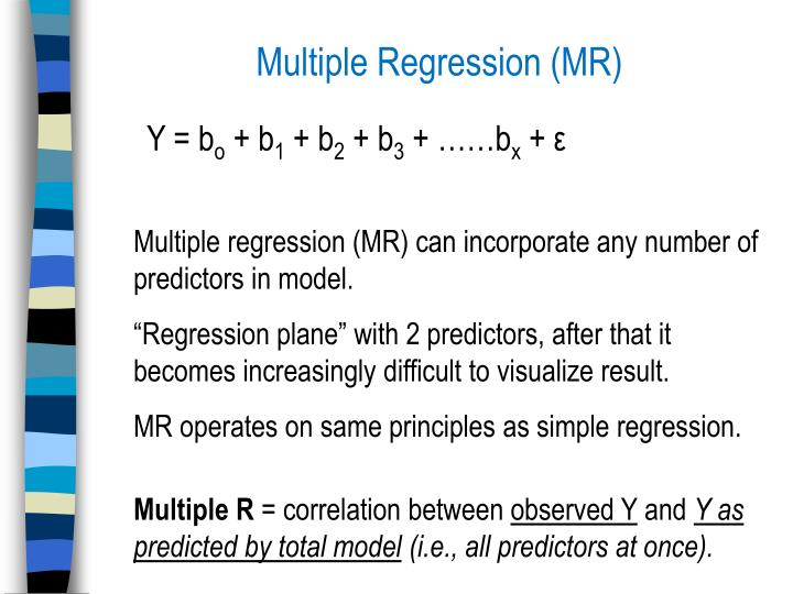 Multiple Regression (MR)