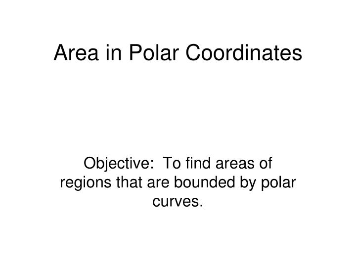 Area in polar coordinates