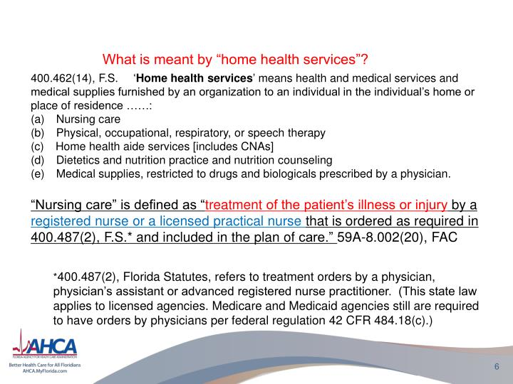 "What is meant by ""home health services""?"