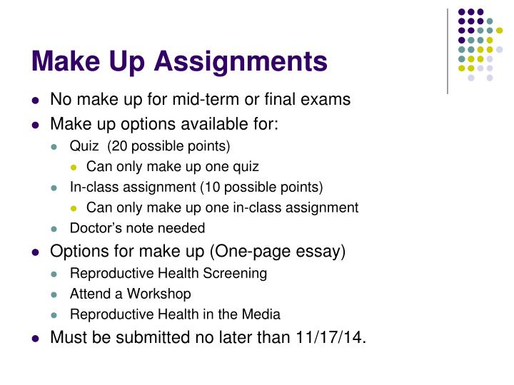 Make Up Assignments