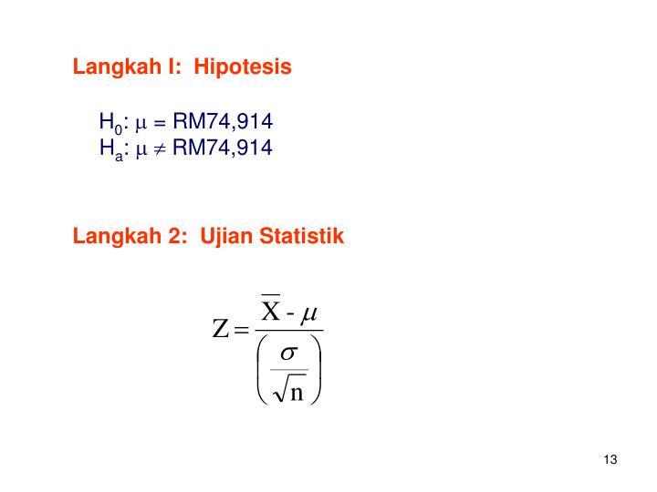 Langkah I:  Hipotesis