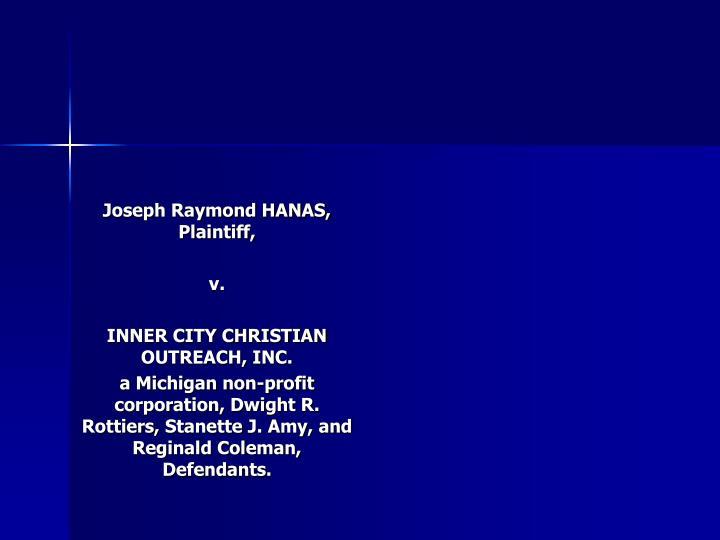 Joseph Raymond HANAS, Plaintiff,