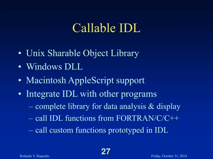Callable IDL