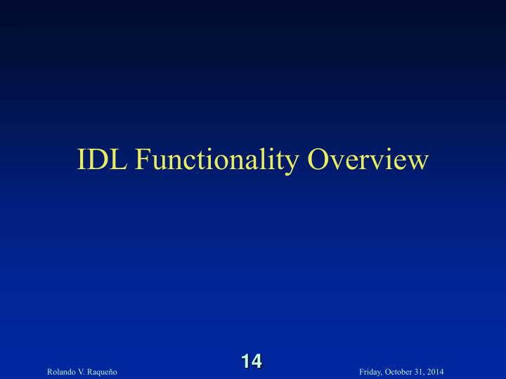 IDL Functionality Overview