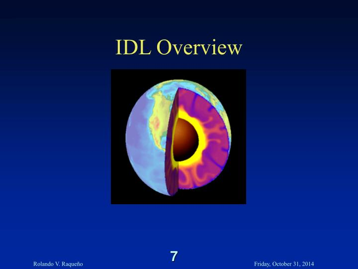 IDL Overview