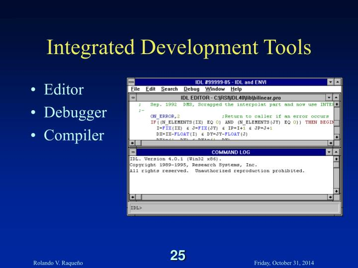 Integrated Development Tools