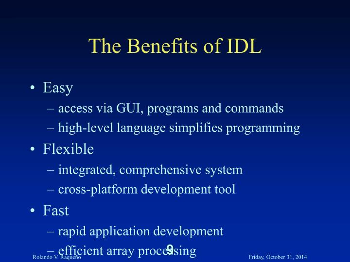 The Benefits of IDL