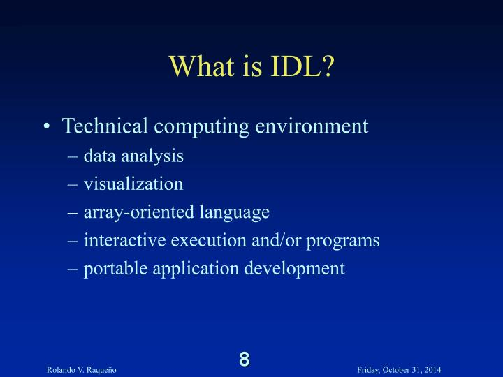What is IDL?
