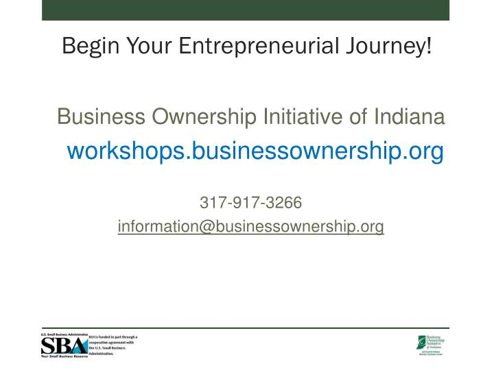 Begin Your Entrepreneurial Journey!