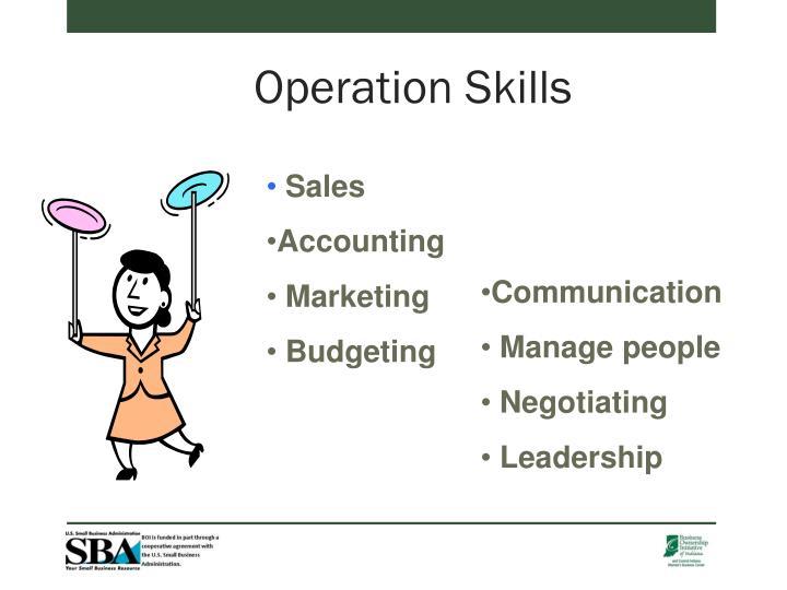 Operation Skills