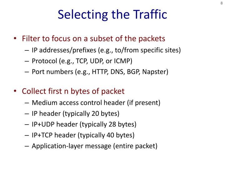 Selecting the Traffic