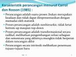 karakteristik perancangan menurut carrol dan rosson 1985