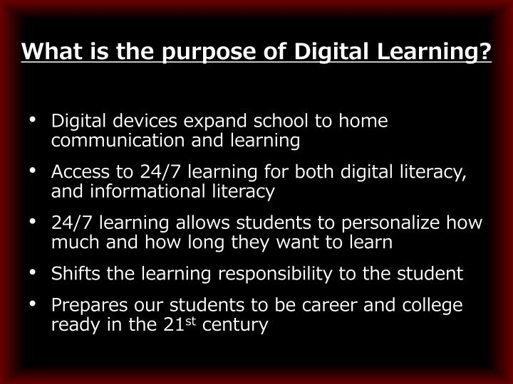 What is the purpose of Digital Learning?