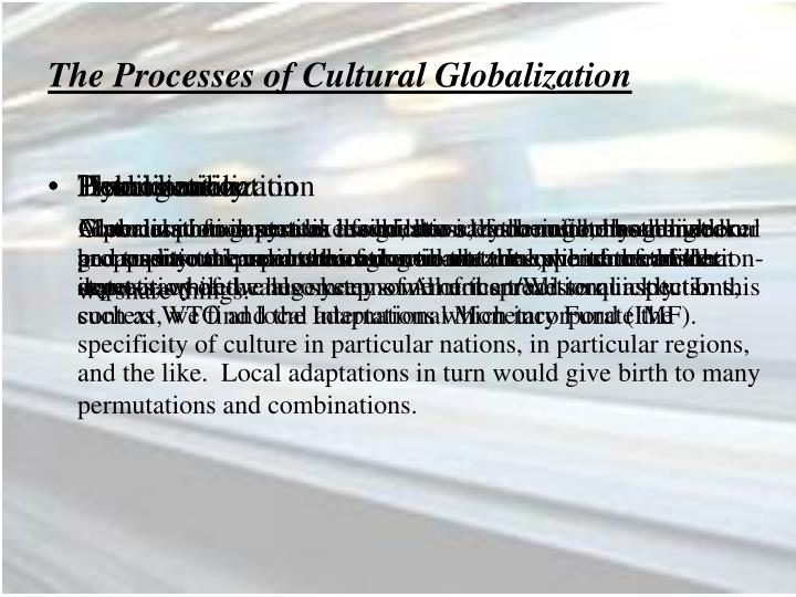 The Processes of Cultural Globalization