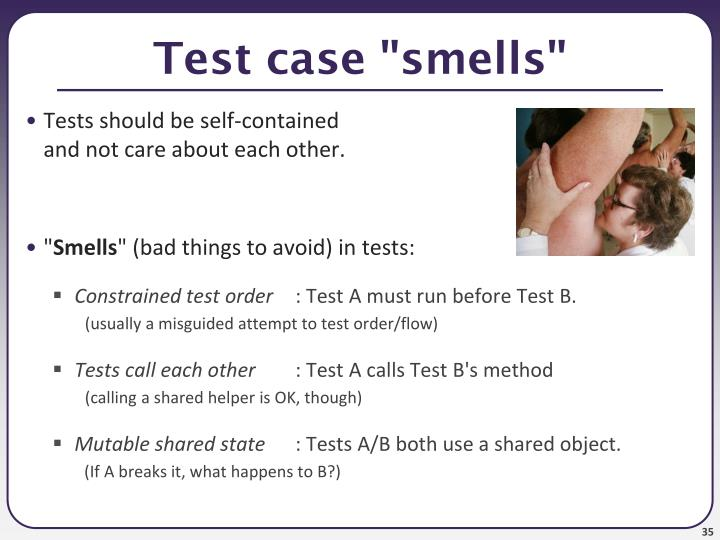 """Test case """"smells"""""""