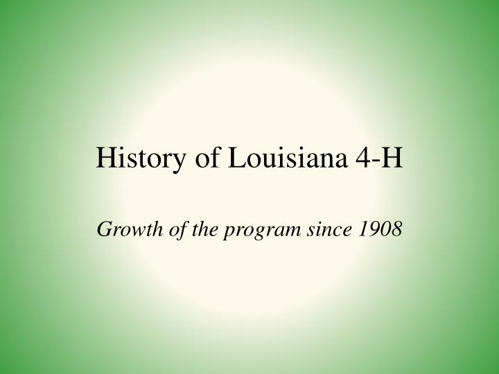 History of Louisiana 4-H