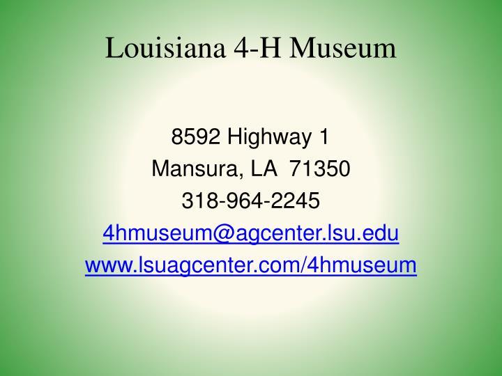 Louisiana 4-H Museum