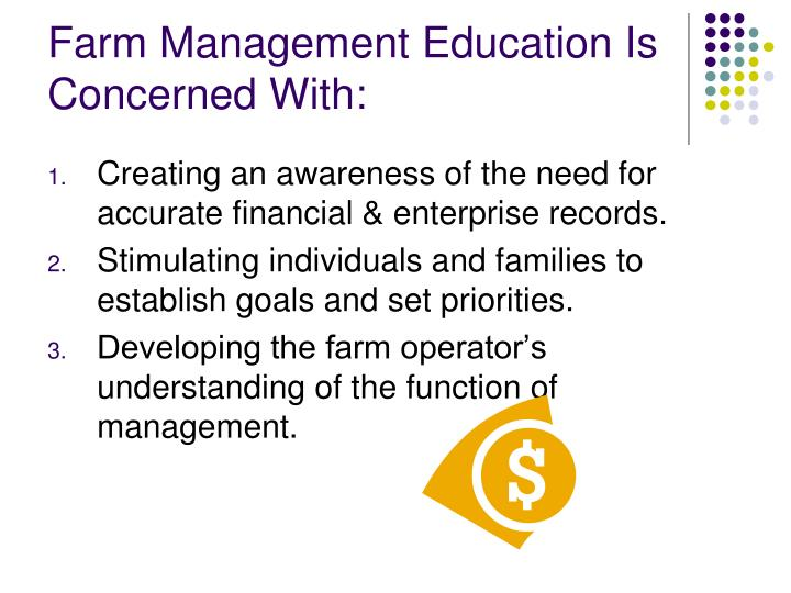 Farm management education is concerned with