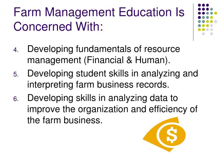 Farm Management Education Is Concerned With: