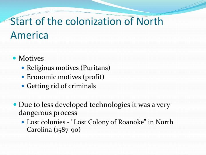 Start of the colonization of North America
