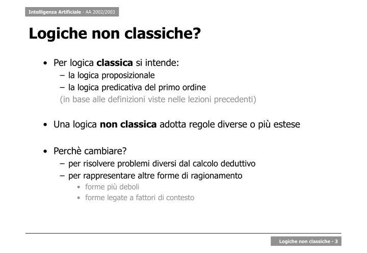 Logiche non classiche?