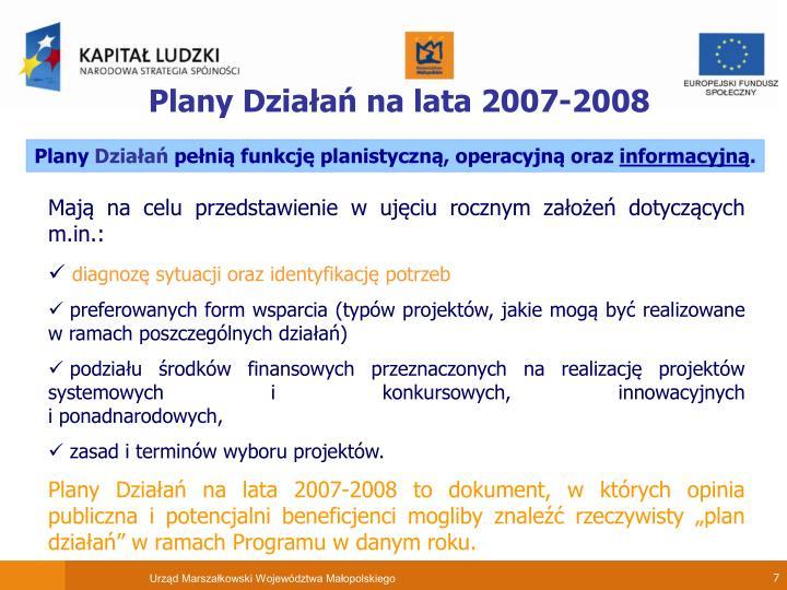 Plany Działań na lata 2007-2008