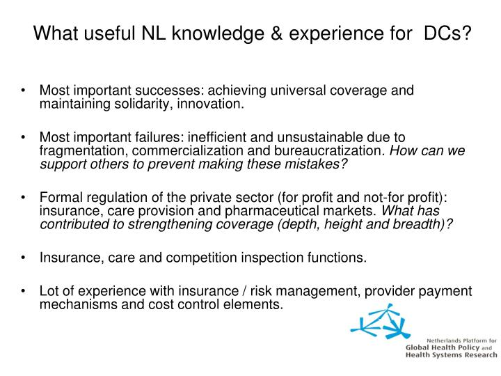 What useful NL knowledge & experience for  DCs?