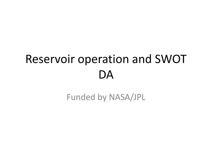 Reservoir operation and SWOT DA