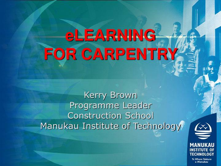 Elearning for carpentry