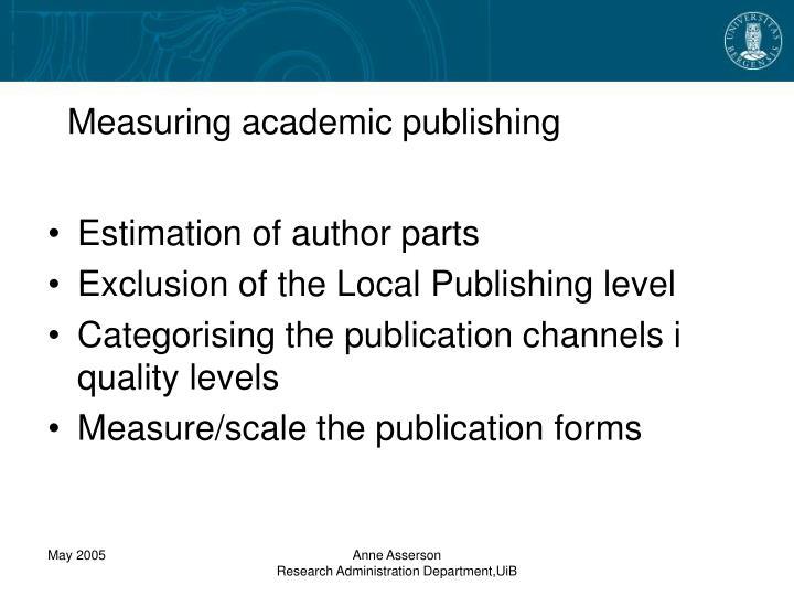 Measuring academic publishing