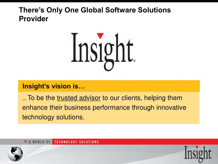There s only one global software solutions provider