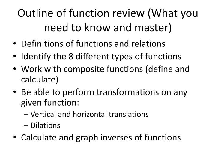 Outline of function review (What you need to know and master)