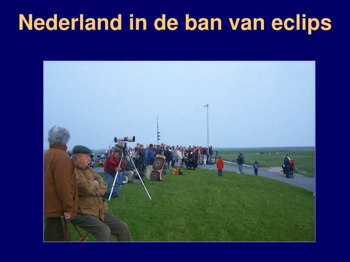 Nederland in de ban van eclips