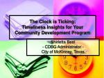 the clock is ticking timeliness insights for your community development program